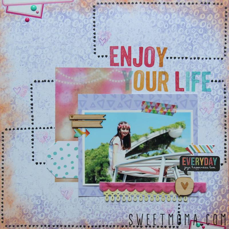 LAYOUT PASO A PASO: ENJOY YOUR LIFE 1