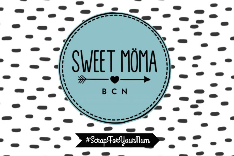 Scrap For Your Mum con Sweet Möma